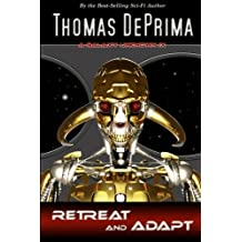 Retreat And Adapt by Thomas DePrima (2013-07-27)