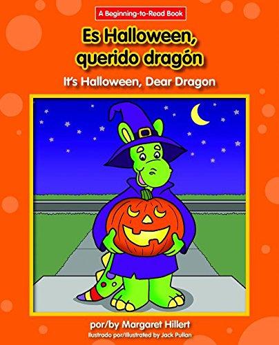 Es Halloween, Querido Dragon/It's Halloween, Dear Dragon (Beginning-to-read) por Margaret Hillert