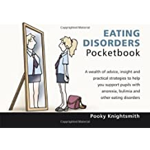 Eating Disorders Pocketbook by Pooky Knightsmith (2012) Paperback