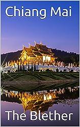 Chiang Mai (Thai Travel Guide Book 2)
