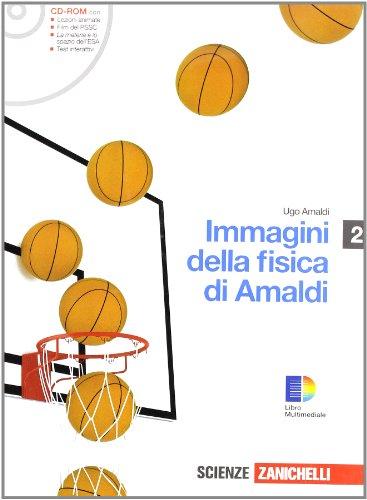 Immagini della fisica. Con guida docente. Con espansione online. Per le Scuole superiori. Con CD-ROM: 2