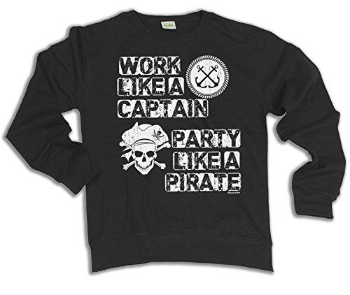Work Like A Captain Party Like a PIRATE Scelta di con cappuccio o un maglione Uomo Donna Unisex (Sweater) Black