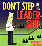 Don't Step in the Leadership: A Dilbert Book (Dilbert Books (Paperback Andrews McMeel))