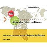 2033, Atlas des Futurs du Monde