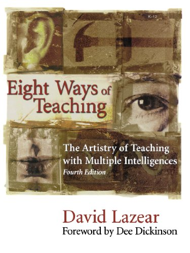 Eight Ways of Teaching: The Artistry of Teaching with Multiple Intelligences