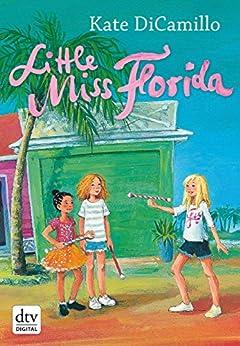 Little Miss Florida von [DiCamillo, Kate]