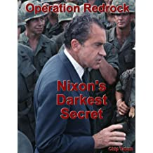 Operation Redrock - Nixon's Darkest Secret
