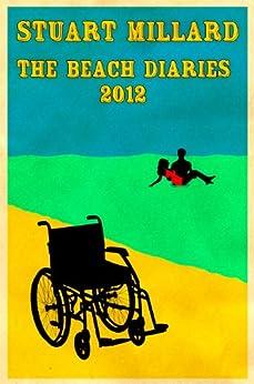 The Beach Diaries 2012 by [Millard, Stuart]