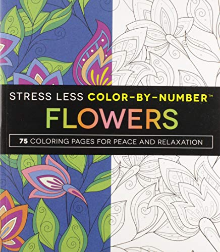 Stress Less Color-By-Numbers™ Flowers: 75 Coloring Pages for Peace and Relaxation por Adams Media
