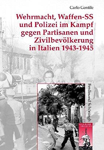 Wehrmacht und Waffen-SS im Partisanenkrieg (Krieg in der Geschichte)