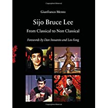 Sijo Bruce Lee: From Classical to Non Classical
