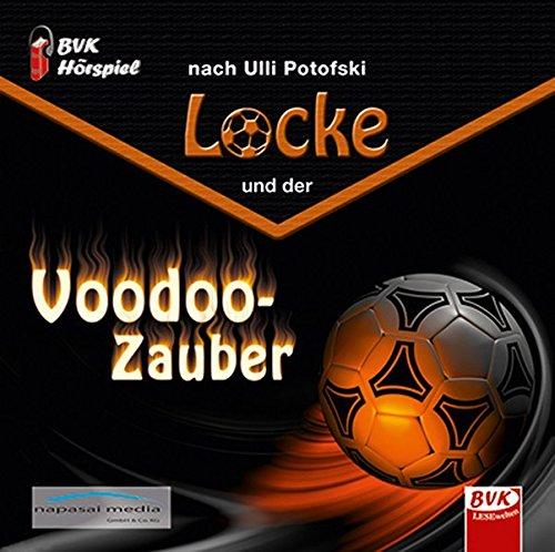 Hörspiel zu Locke und der Voodoo-Zauber