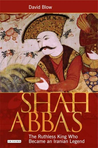 shah-abbas-the-ruthless-king-who-became-an-iranian-legend-emperor-of-persia-and-restorer-of-iran