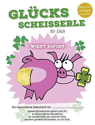 Glücksscheisserle - 24 Karat vergoldetes Centstück (Namenseintrag ist auch möglich oder ein anderes Wort für Scheisser wie Schitter, Scheisserle, Scheisserl ect.) bitte per Mailnachricht angeben - Glücksbringer (Lotto-zeichen)