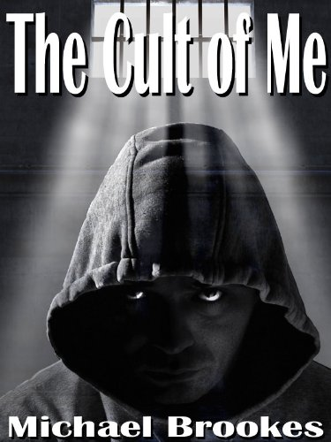 The Cult of Me (The Third Path) by Michael Brookes