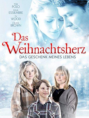 Hallmark Channel-filme (Das Weihnachtsherz: Das Geschenk meines Lebens [dt./OV])