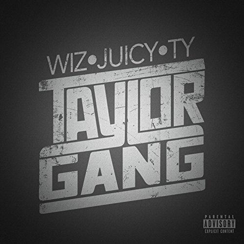Taylor Gang [Explicit]