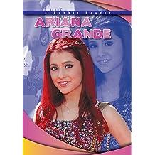 Ariana Grande (Robbie Readers: Biographies)