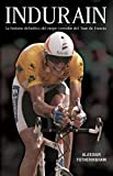 Indurain: La historia definitiva del mejor corredor del Tour de Francia (Córner)