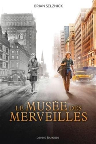 Le musée des merveilles : un roman en mots et en images