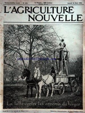 AGRICULTURE NOUVELLE (L') [No 1391] du 24/03/1923 - LA LUTTE CONTRE LES ENNMIS DU VERGER - PARCAGE ET ELEVAGE DES ESCARGOTS par Collectif