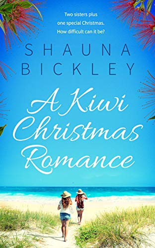 A Kiwi Christmas Romance: A New Zealand holiday novella (English Edition) -