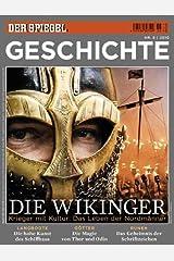 SPIEGEL GESCHICHTE 6/2010: Die Wikinger Broschiert