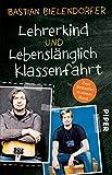 Produkt-Bild: Lehrerkind / Lebenslänglich Klassenfahrt: Zwei Bestseller in einem Band