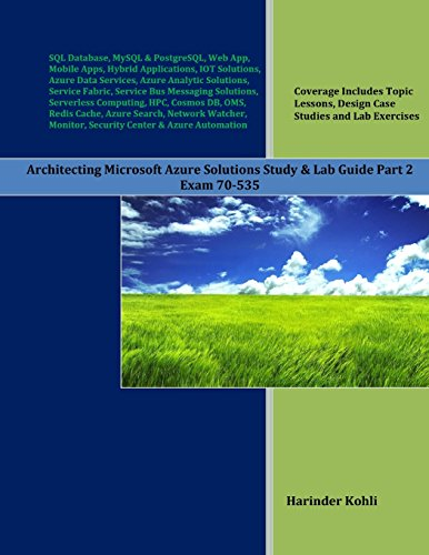 Architecting Microsoft Azure Solutions Study & Lab Guide Part 2: Exam 70-535