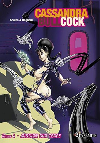 Cassandra Bullcock - tome 1 Mission sur Terre