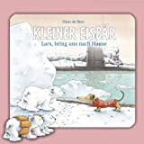 Lars, bring uns nach Hause: Kleiner Eisbär