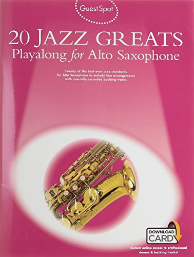 20 Jazz Greats Playalong For Alto Saxophone (Book & Audio Download): Noten, Sammelband, Play-Along, E-Bundle, Download (Audio) für Alt-Saxophon (Guest Spot Alto Saxaphone) -
