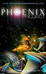 The Phoenix Project (The Phoenix Chronicles Book 1)