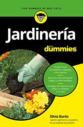 Jardinería para Dummies por Silvia Burés