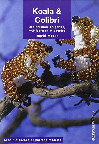 Koala & Colibri : Des animaux en perles, multicolores et souples
