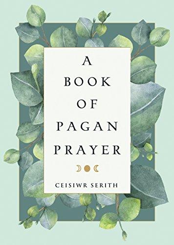 A Book of Pagan Prayer (English Edition)
