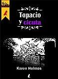 Topacio y Cicuta: La magia de las piedras en una fantasía urbana de #Horizonte...