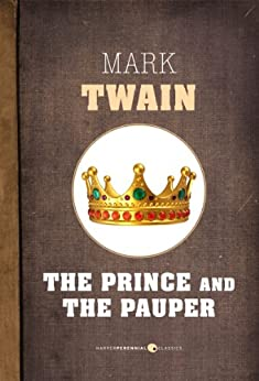 The Prince And The Pauper by [Twain, Mark]