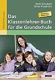Das Klassenlehrer-Buch für die Grundschule: Mit Online-Materialien