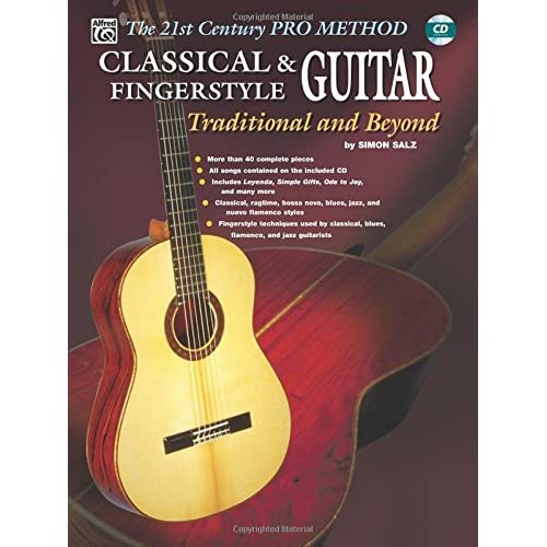 The 21st Century Pro Method: Classical & Fingerstyle Guitar -- Traditional and Beyond, Spiral-Bound Book & CD by Simon Salz (2002-07-01)