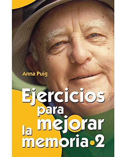 Ejercicios Para Mejorar La Memoria 2 (Mayores) por Anna Puig Alemán