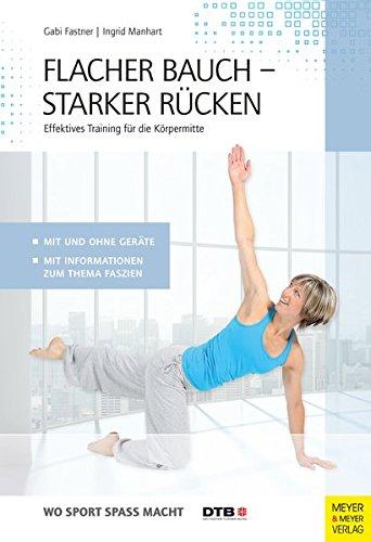 Image of Flacher Bauch – Starker Rücken: Effektives Training für die Körpermitte (Wo Sport Spass macht)