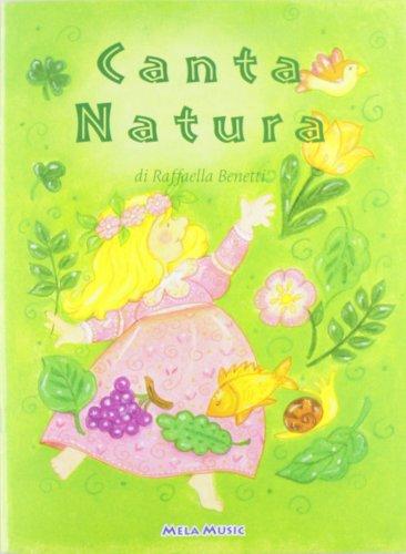 Canta...natura. Con CD Audio