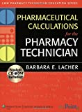 Best Pharmacy Technician Books - Pharmaceutical Calculations for the Pharmacy Technician Review