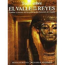 Todo sobre el Valle de los Reyes