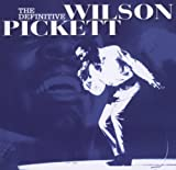 Songtexte von Wilson Pickett - The Definitive Wilson Pickett