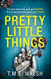 Pretty Little Things: 2018's most nail-biting serial killer thriller with an unbeli...