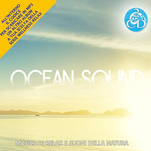 Ocean Sound Musica Di relax e Suoni Della Natura 2 Cd Audio Wellness New 2016