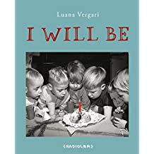 I Will Be: Tomorrow is another day (English Edition)