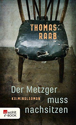 Der Metzger muss nachsitzen (Metzger-Krimis 1)